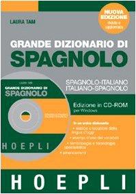 Grande dizionario di spagnolo. Spagnolo-italiano, italiano-spagnolo. CD-ROM