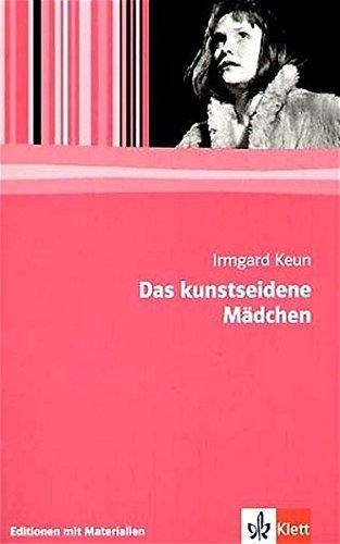 Preisvergleich Produktbild Das kunstseidene Mädchen: Roman (Editionen für den Literaturunterricht)