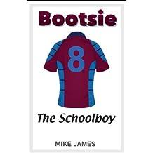 Bootsie - The Schoolboy (Book Three)
