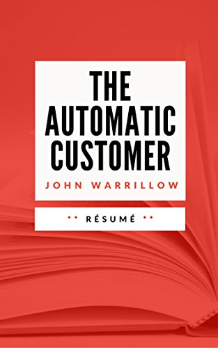 THE AUTOMATIC CUSTOMER: Résumé en Français