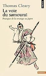 La voie du samouraï : Pratiques de la stratégie au Japon