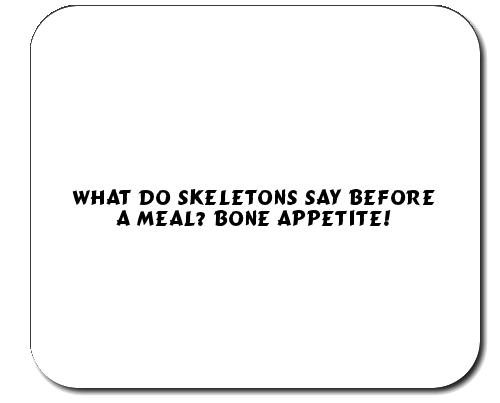 custom-mouse-pad-with-what-do-skeletons-say-before-a-meal-bone-appetite