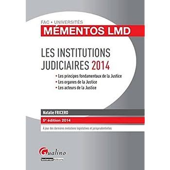 Mémentos LMD - Institutions judiciaires 2014-2015, 5ème édition