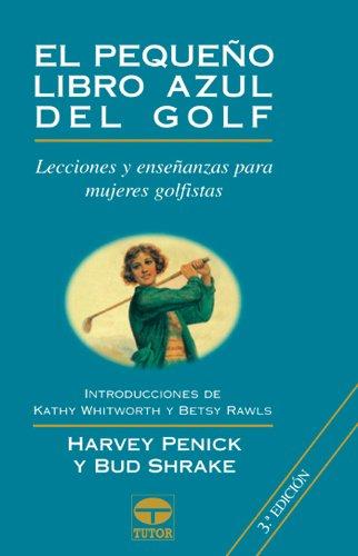 El pequeño libro azul de golf por Harvey Penick