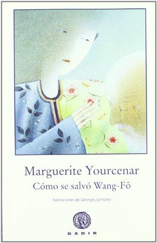 Cómo se salvó Wang-Fô (El Bosque Viejo)