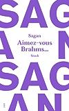 Aimez-vous Brahms (French Edition)