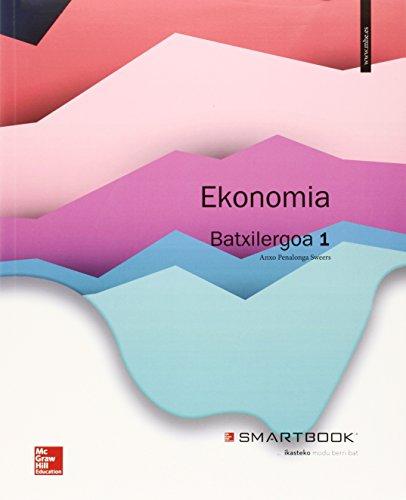 Ekonomia. Batxilergoa 1 - Edició 2015 (+ Smartbook) - 9788448196004