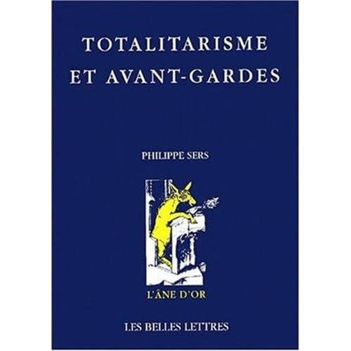 Totalitarisme et avant-gardes