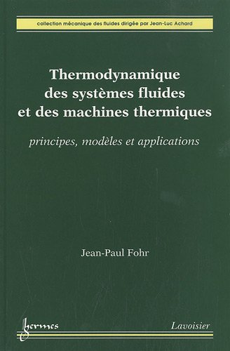 Thermodynamique des systèmes fluides et des machines thermiques