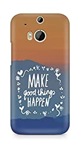 AMEZ make good things happen Back Cover For HTC One M8