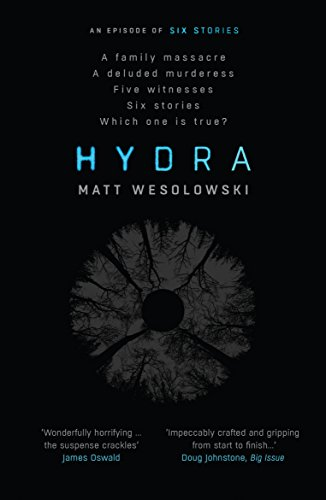 Hydra (Six Stories) by [Wesolowski, Matt]