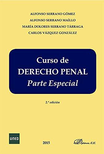 Curso de Derecho Penal Español. Parte especial por Alfonso Serrano Gómez