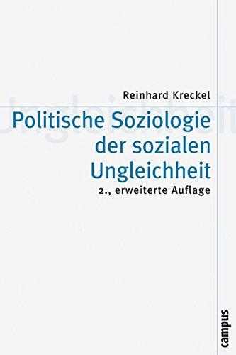 Politische Soziologie der sozialen Ungleichheit (Theorie und Gesellschaft)