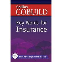 Collins Cobuild Key Words: Key Words for Insurance: B1+