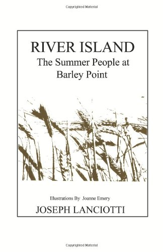 River Island: The Summer People at Barley Point