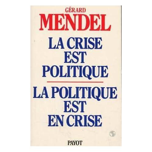La Crise est politique, la politique est en crise : De l'autorité traditionnelle à l'acte pouvoir autogestionnaire