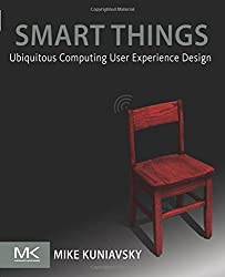 Smart Things: Ubiquitous Computing User Experience Design