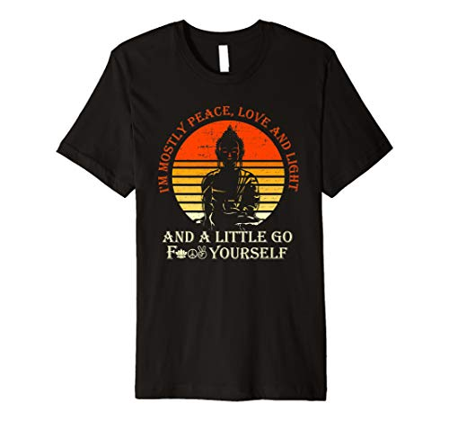 I'm Mostly Peace, Love and Light Shirt Zen AF Yoga T-Shirt -