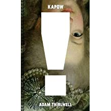 [Kapow!] (By: Adam Thirlwell) [published: June, 2012]