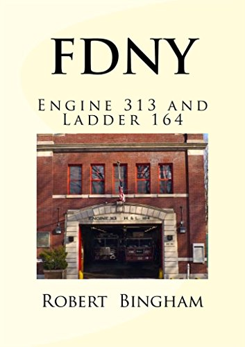 F.D.N.Y.: Engine 313 and Ladder 164 (English Edition) (Fdny Engine)