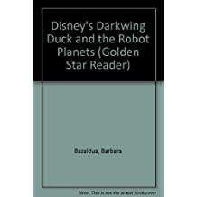 Disney's Darkwing Duck and the Robot Planets (Golden Star Reader)
