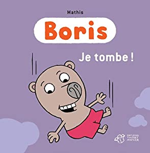 "Afficher ""Boris<br /> Je tombe !"""