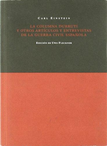 La columna Durruti y otros artículos de la guerra civil española (Mudito & Co.)