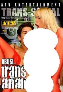 Abusi Trans Anali - Trans Anal Abuses (ATV)