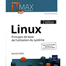 Linux - Cours et exercices corrigés - Principes de base de l'utilisation du système (2e édition)