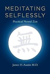 Meditating Selflessly: Practical Neural Zen