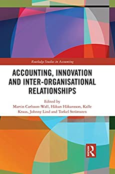 Accounting, Innovation and Inter-Organisational Relationships (Routledge Studies in Accounting) PDF Descargar Gratis