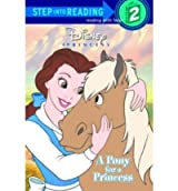[Sir 4/7 Yrs: a Pony for a Princess] [by: Andrea Posner-Sanchez]