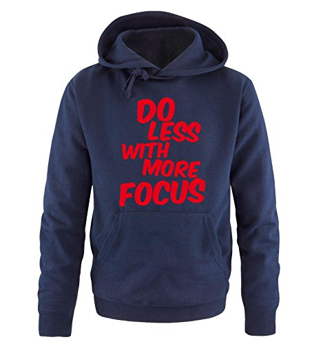Comedy Shirts - DO LESS WITH MORE FOCUS - Uomo Hoodie cappuccio sweater - taglia S-XXL different colors blu navy / rosso