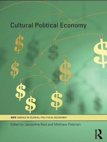 Cultural Political Economy (RIPE Series in Global Political ...