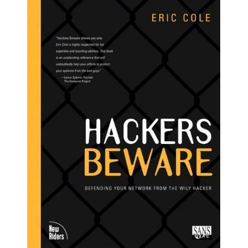 Hackers Beware: The Ultimate Guide to Network Security by Eric Cole (2001-08-23)