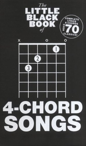 The little black Songbook: 4-CHORD SONGS inkl. Plektrum -- über 70 Songs mit jeweils nur 4 Gitarrenakkorden spielen! - mit den kompletten Texten und Gitarrenakkorden im praktischen Taschenformat (Noten/sheet music)
