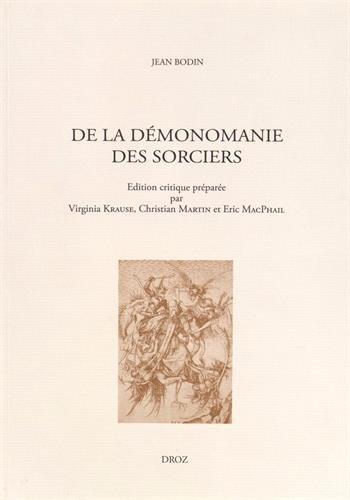 De la démonomanie des sorciers par Jean Bodin