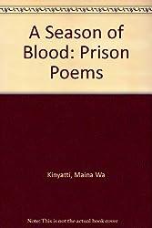 A Season of Blood: Prison Poems