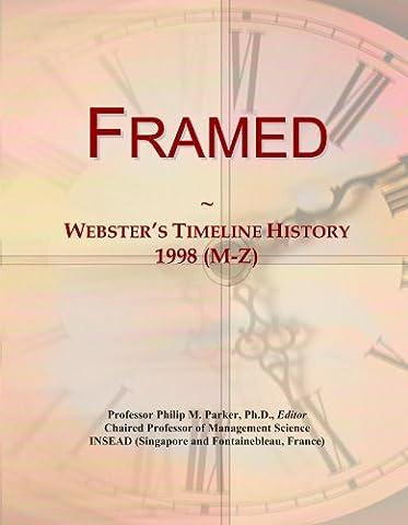 Framed: Webster's Timeline History, 1998 (M-Z)