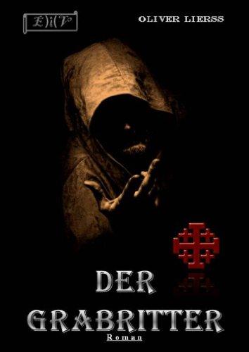 Buchseite und Rezensionen zu 'Der Grabritter' von Oliver Lierss