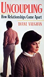 Uncoupling: How Relationships Come Apart