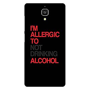 Mobo Monkey Designer Printed Back Case Cover for Xiaomi Redmi Mi 4 :: Redmi Mi 4 (Humor :: Humour :: Quirky :: Funny :: Alcohol)