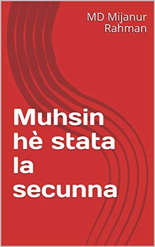 Muhsin hè stata la secunna  (Corsican Edition)