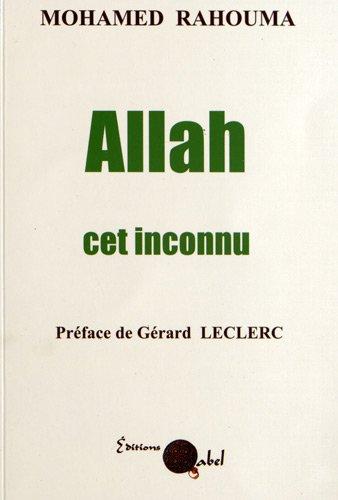 allah-cet-inconnu-confession-d-39-un-ancien-doyen-de-facult-thologique-islamique-en-egypte