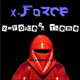 X-Force's Theme - Single
