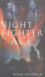 Night Fighter Ace by Tony Spooner (2004-04-23)