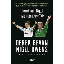 Derek and Nigel - Two Heads, One Tale