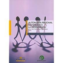 Autonomía personal y atención a la dependencia (Cátedra de bioética)