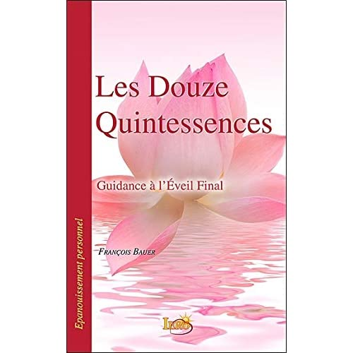 Les Douze Quintessences - Guidance à l'Eveil Final
