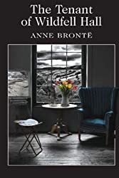 The Tenant of Wildfell Hall by Anne Bront?? (2015-07-22)